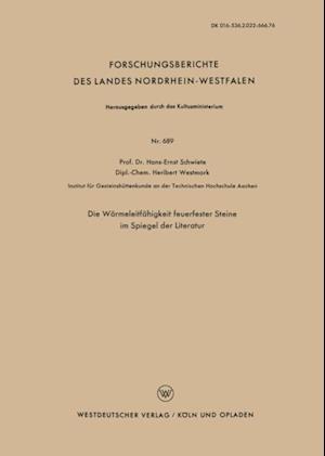Die Warmeleitfahigkeit feuerfester Steine im Spiegel der Literatur af Hans-Ernst Schwiete