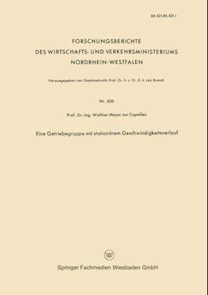 Eine Getriebegruppe mit stationarem Geschwindigkeitsverlauf af Walther Meyer Zur Capellen