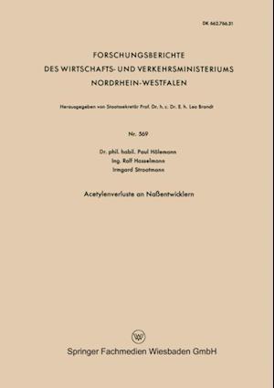 Acetylenverluste an Naentwicklern af Paul Holemann
