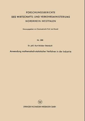 Anwendung mathematisch-statistischer Verfahren in der Industrie af Kurt Brucker-Steinkuhl