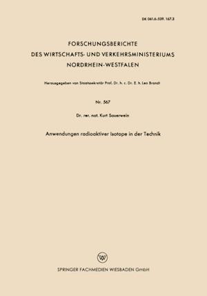 Anwendungen radioaktiver Isotope in der Technik af Kurt Sauerwein