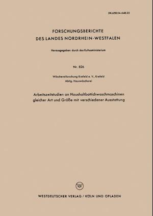Arbeitszeitstudien an Haushaltbottichwaschmaschinen gleicher Art und Groe mit verschiedener Ausstattung af Eva Schmahl