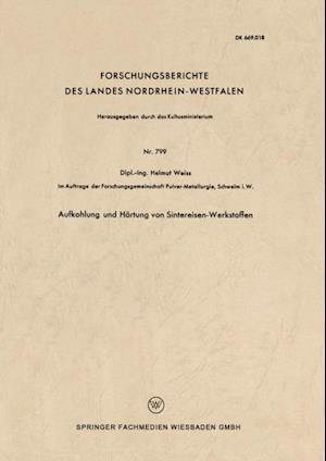 Aufkohlung und Hartung von Sintereisen-Werkstoffen af Helmut Weiss
