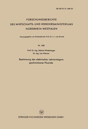 Bestimmung des elektrischen Leitvermogens geschmolzener Fluoride af Helmut Winterhager