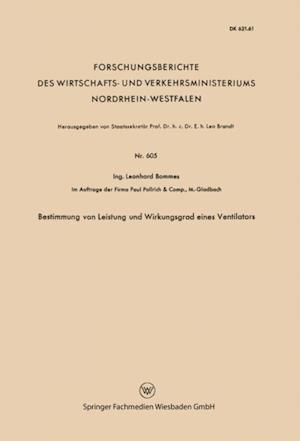 Bestimmung von Leistung und Wirkungsgrad eines Ventilators af Leonhard Bommes