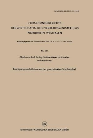 Bewegungsverhaltnisse an der geschrankten Schubkurbel af Walther Meyer Zur Capellen