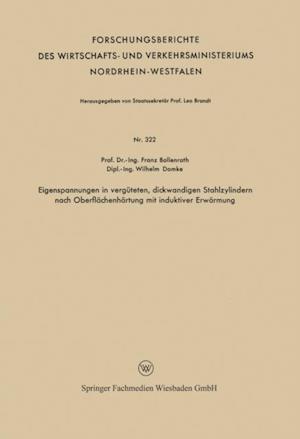 Eigenspannungen in verguteten, dickwandigen Stahlzylindern nach Oberflachenhartung mit induktiver Erwarmung af Franz Bollenrath
