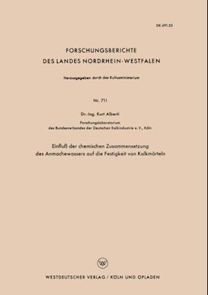 Einflu der chemischen Zusammensetzung des Anmachewassers auf die Festigkeit von Kalkmorteln af Kurt Alberti