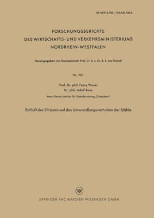 Einflu des Siliziums auf das Umwandlungsverhalten der Stahle af Franz Wever
