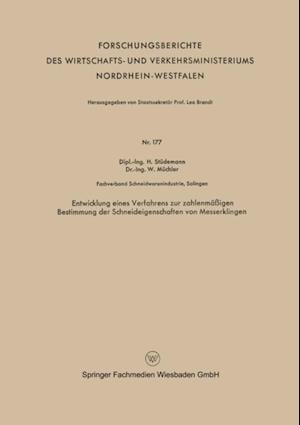 Entwicklung eines Verfahrens zur zahlenmaigen Bestimmung der Schneideigenschaften von Messerklingen af Hans Studemann