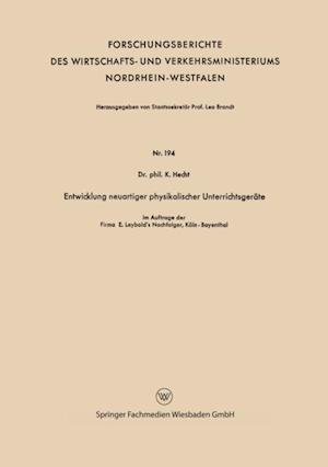 Entwicklung neuartiger physikalischer Unterrichtsgerate af Karl Hecht