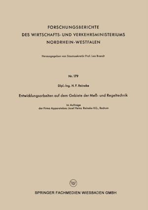 Entwicklungsarbeiten auf dem Gebiete der Me - und Regeltechnik af H.F. Reineke