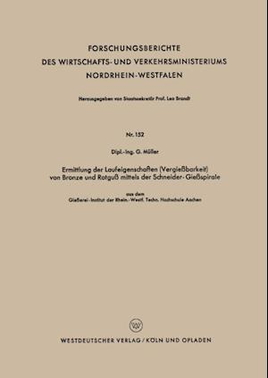 Ermittlung der Laufeigenschaften (Vergiebarkeit) von Bronze und Rotgu mittels der Schneider-Giespirale af Gunter Muller