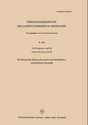 Ermittlung des Gebrauchswertes von Handtuchern verschiedener Qualitat af Josef Ilg