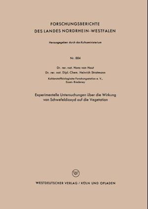 Experimentelle Untersuchungen uber die Wirkung von Schwefeldioxyd auf die Vegetation af Hans ˜vanœ Haut