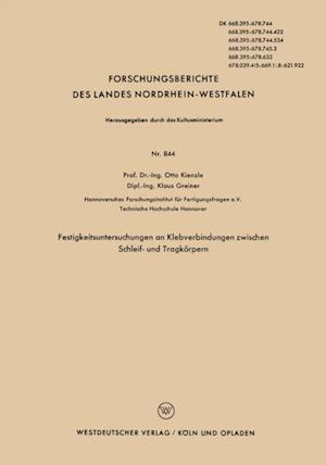 Festigkeitsuntersuchungen an Klebverbindungen zwischen Schleif- und Tragkorpern af Otto Kienzle