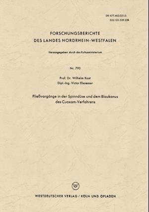 Flievorgange in der Spinnduse und dem Blaukonus des Cuoxam-Verfahrens af Wilhelm Kast