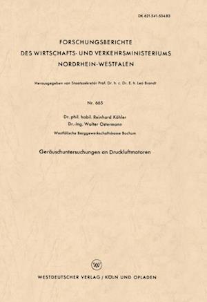 Gerauschuntersuchungen an Druckluftmotoren af Reinhard Kohler