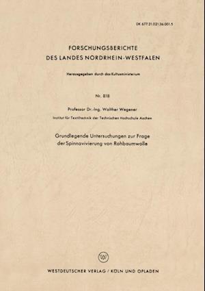 Grundlegende Untersuchungen zur Frage der Spinnavivierung von Rohbaumwolle af Walther Wegener