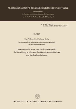 Internationaler Preis- und Kaufkraftvergleich fur Bekleidung in Landern des Gemeinsamen Marktes und der Freihandelszone af Wolfgang Rothe
