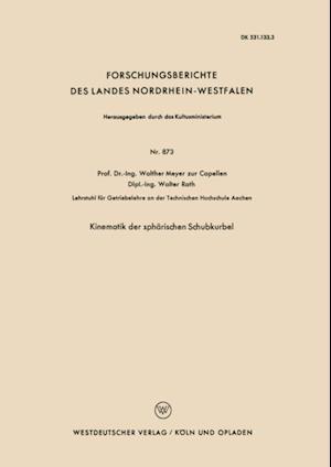 Kinematik der spharischen Schubkurbel af Walther Meyer Zur Capellen