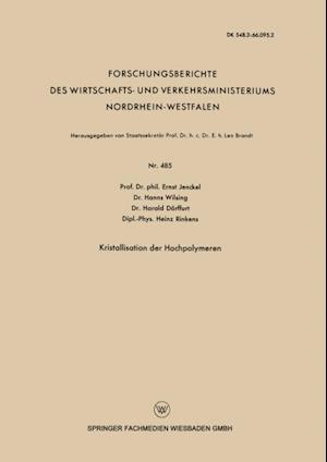 Kristallisation der Hochpolymeren af Ernst Jenckel, Hanns Wilsing, Harald Dorffurt