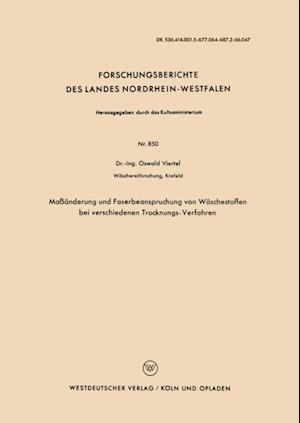 Maanderung und Faserbeanspruchung von Waschestoffen bei verschiedenen Trocknungs-Verfahren af Oswald Viertel