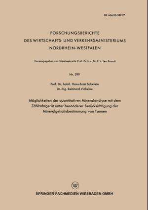 Moglichkeiten der quantitativen Mineralanalyse mit dem Zahlrohrgerat unter besonderer Berucksichtigung der Mineralgehaltsbestimmung von Tonnen af Hans-Ernst Schwiete
