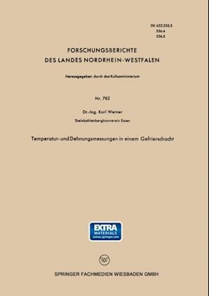 Temperatur- und Dehnungsmessungen in einem Gefrierschacht af Karl Werner