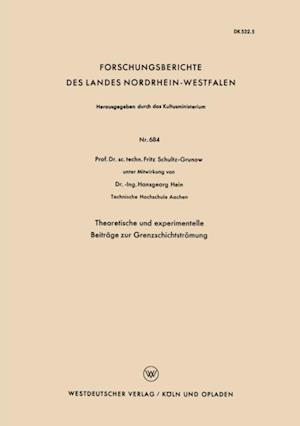 Theoretische und experimentelle Beitrage zur Grenzschichtstromung af Fritz Schultz-Grunow