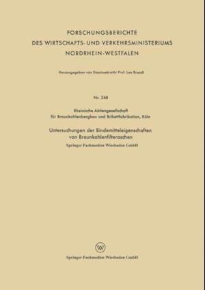 Untersuchungen der Bindemitteleigenschaften von Braunkohlenfilteraschen af Rheinische Aktiengesellschaft fur Braunkohlenbergb