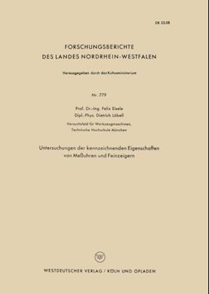 Untersuchungen der kennzeichnenden Eigenschaften von Meuhren und Feinzeigern af Felix Eisele