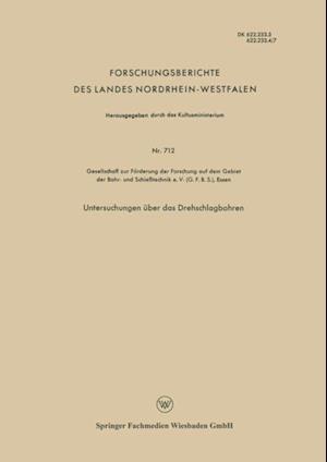 Untersuchungen uber das Drehschlagbohren af Gesellschaft Zur Forderung Der Forschung Auf Dem G