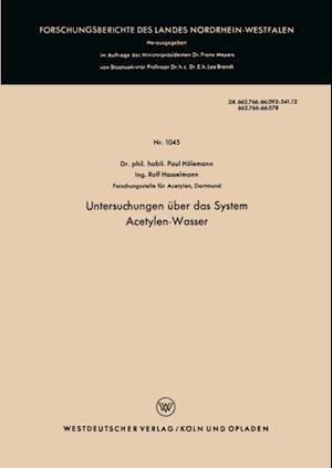 Untersuchungen uber das System Acetylen-Wasser af Paul Holemann