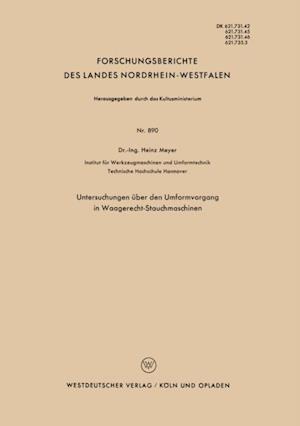 Untersuchungen uber den Umformvorgang in Waagerecht-Stauchmaschinen af Heinz Meyer