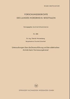 Untersuchungen uber die Stromzufuhrung und den elektrischen Antrieb beim Vermessungskreisel af Dietrich Wartenberg