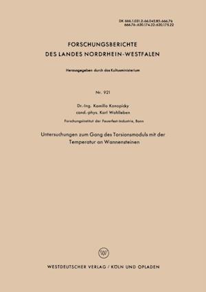 Untersuchungen zum Gang des Torsionsmoduls mit der Temperatur an Wannensteinen af Kamillo Konopicky