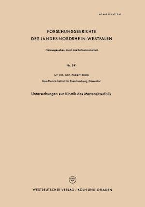 Untersuchungen zur Kinetik des Martensitzerfalls af Hubert Blank