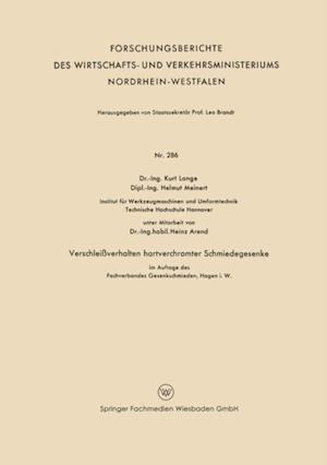 Verschleiverhalten hartverchromter Schmiedegesenke im Auftage des Fachverbandes Gesenkeschmieden, Hagen i. W. af Kurt Lange