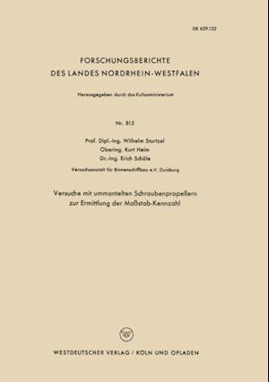 Versuche mit ummantelten Schraubenpropellern zur Ermittlung der Mastab-Kennzahl af Wilhelm Sturtzel