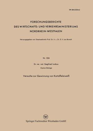 Versuche zur Gewinnung von Kartoffeleiwei af Siegfried Lockau