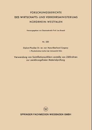Verwendung von Szintillationszahlern anstelle von Zahlrohren zur zerstorungsfreien Materialprufung af Hans-Eberhard Caspary