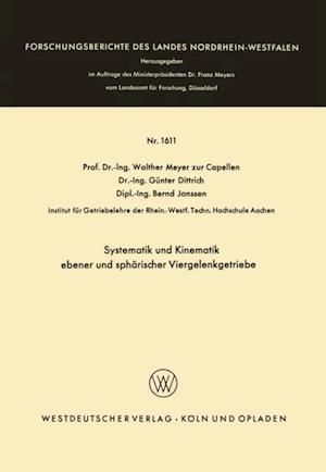 Systematik und Kinematik ebener und spharischer Viergelenkgetriebe af Walther Meyer Zur Capellen