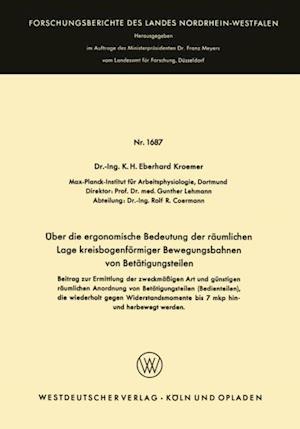 Uber die ergonomische Bedeutung der raumlichen Lage kreisbogenformiger Bewegungsbahnen von Betatigungsteilen af K.H. Eberhard Wode