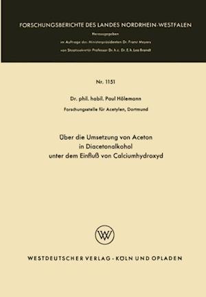 Uber die Umsetzung von Aceton in Diacetonalkohol unter dem Einflu von Calciumhydroxyd af Paul Holemann