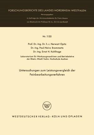 Untersuchungen zum Leistungsvergleich der Feinbearbeitungsverfahren af Herwart Opitz