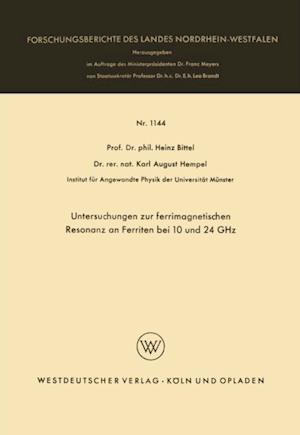 Untersuchungen zur ferrimagnetischen Resonanz an Ferriten bei 10 und 24 GHz af Heinz Bittel
