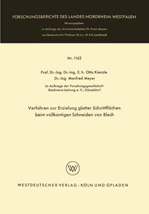 Verfahren zur Erzielung glatter Schnittflachen beim vollkantigen Schneiden von Blech af Otto Kienzle