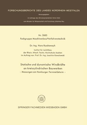 Statische und dynamische Windkrafte an kreiszylindrischen Bauwerken af Hans Ruscheweyh