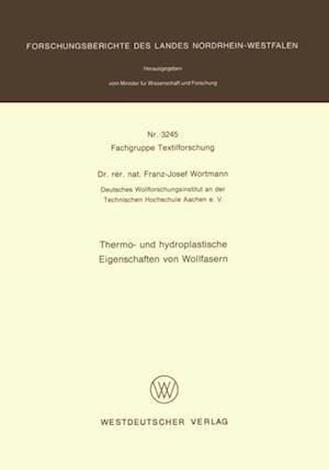 Thermo- und hydroplastische Eigenschaften von Wollfasern af Franz-Josef Wortmann